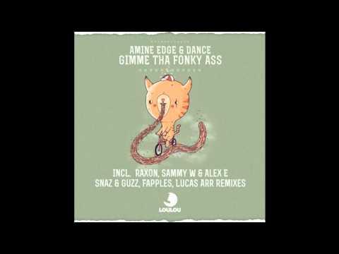 Amine Edge & DANCE - Gimme Tha Fonky Ass (Original Mix) OFFICIAL