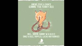 Amine Edge & DANCE - Gimme Tha Fonky Ass (Original Mix) OFFICIAL