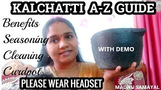 Soapstone COOKWARE complete guide| Kalchatti benefits,seasoning,cleaning,..