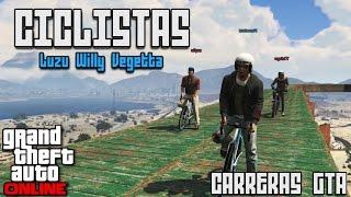 CICLISTAS!! - Carreras GTA V Online con Willy y Vegetta - [LuzuGames]