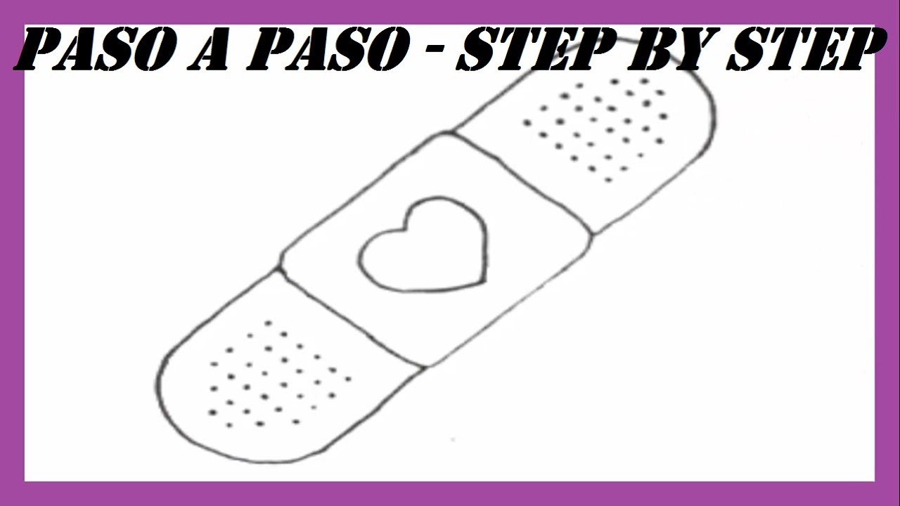 Como Dibujar Una Curita Paso A Paso L How To Draw A