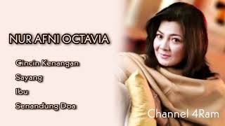 Download NUR AFNI OCTAVIA, The Very Best Of : Cincin Kenangan - Sayang - Ibu - Senandung Doa