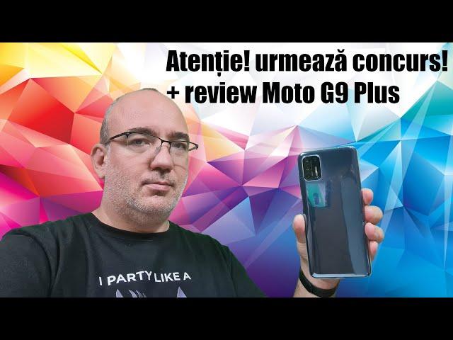 Provocarea Motorola: urmeză concurs! Plus review complet pentru G9 Plus