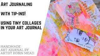 Art Journaling with Tip-Ins! Using Tiny Collages in Your Art Journal
