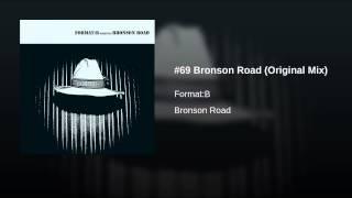 #69 Bronson Road (Original Mix)