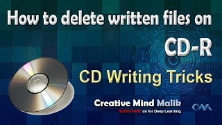 How to delete written files on CD-R (CD Writing Tricks)