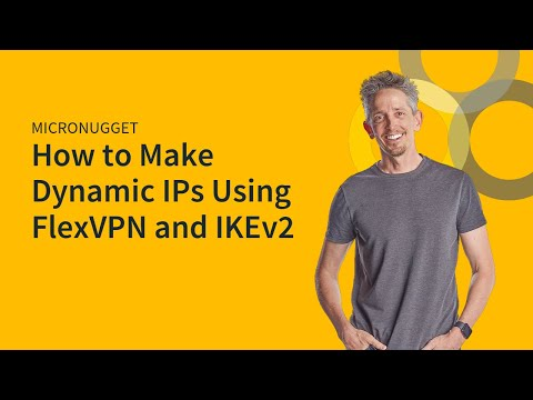 MicroNugget: Dynamic IPs Using FlexVPN and IKEv2