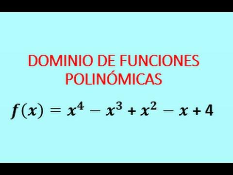 Dominio De Una Función Polinómica 4 Ejercicios Desarrollados Youtube
