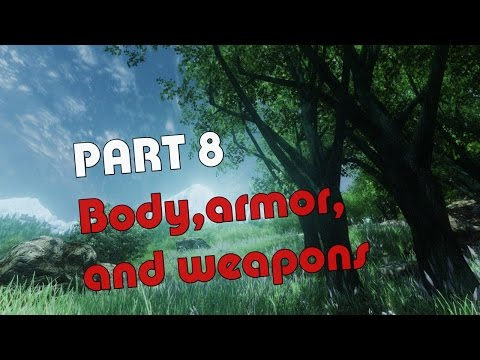 TES IV : Oblivion 2017 Ultimate Graphics Tutorial - Part 8: Body, Armor, And Weapons