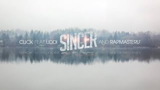 Click - Sincer (feat. Uddi & Rapmaster)