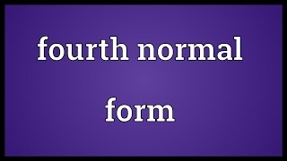 Fourth normal form Meaning