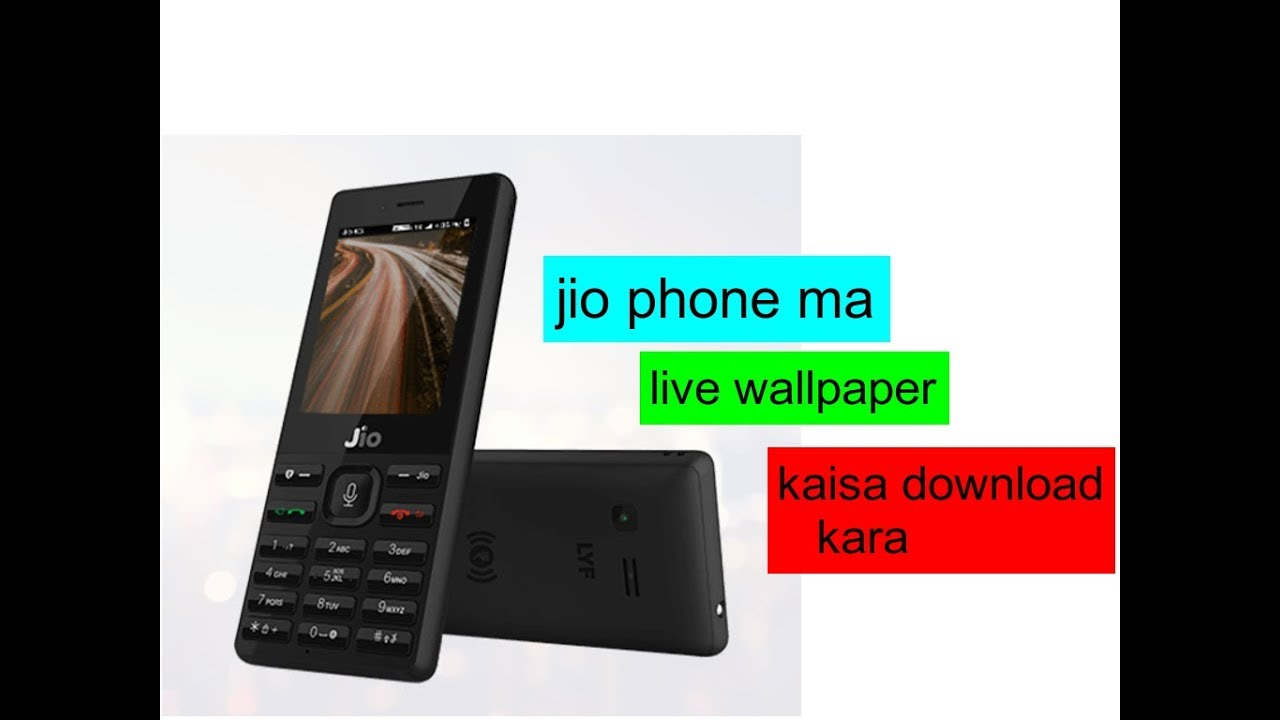 How To Download Live Wallpaper In Your Jio Phone