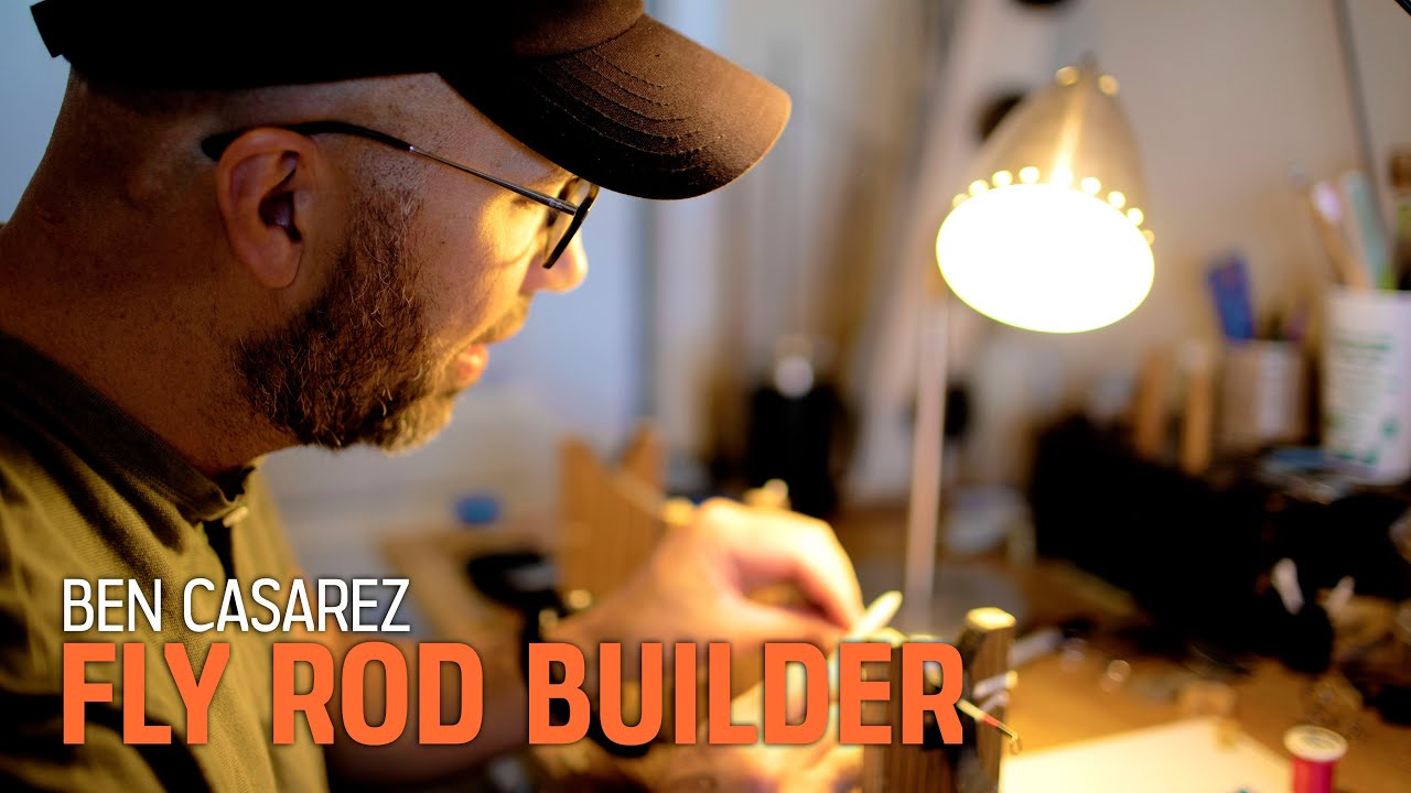 Ben Casarez - Fly Rod Builder