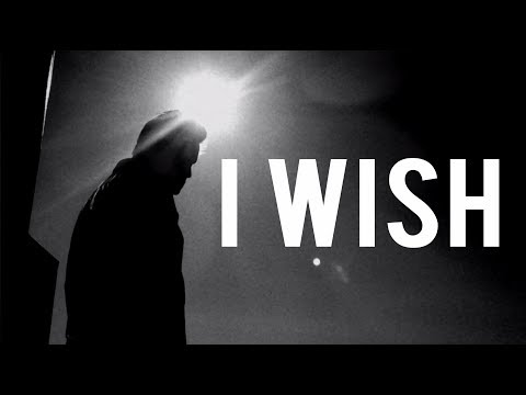 """I WISH"" (Powerful)"