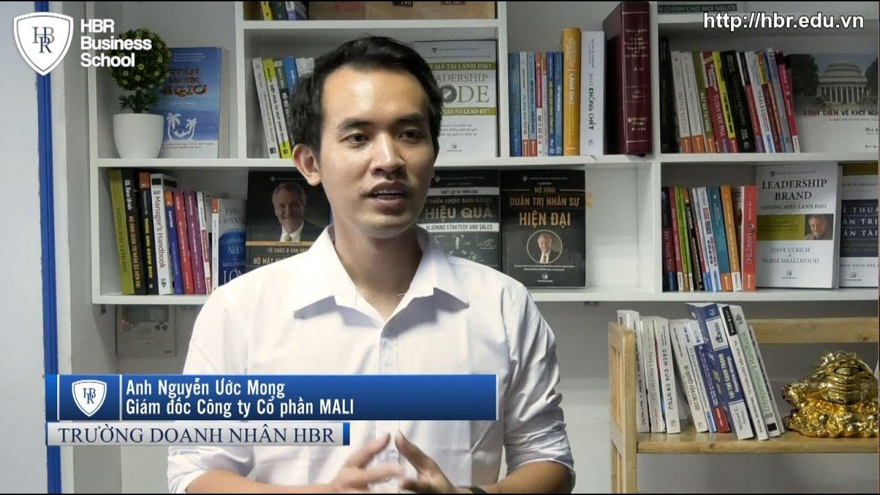 Cảm nhận học viên trường doanh nhân HBR – Giám đốc Công ty Cổ phần MALI