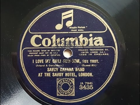 The Savoy Havana Band 'I Love My Chili Bom-Bom' 1924 Acoustic 80 rpm