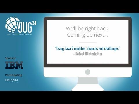 vJUG24: 3/24 Using Java 9 modules: chances and challenges by Rafael Winterhalter