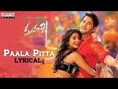 Paala Pitta Lyrical | Maharshi Songs || Mahesh Babu, Pooja Hegde