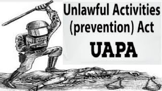Unlawful activities and prevention act: Important Provisions