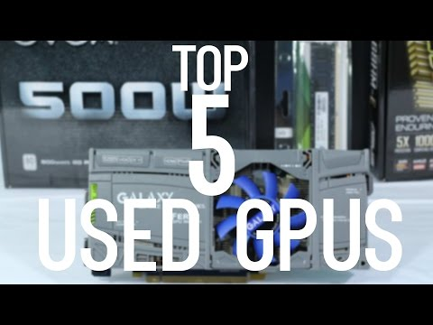 Top 5 USED GPUs/Video Cards under $200 for Gaming (June/July 2016)