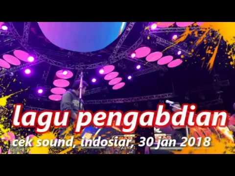 cek sound lagu pengabdian rhoma irama, 30 jan 2018