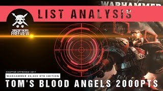 Warhammer 40,000 8th Edition List Analysis: Tom's Blood Angels 2000pts