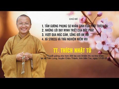 Tấm gương phụng sự nhân sinh của đức Phật - TT. Thích Nhật Từ