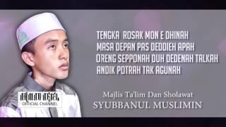 Lungset Versi Sholawat Habsyi Syubbanul Muslimin NEW!