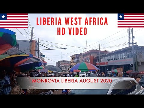 Monrovia Liberia 2020 | Liberia West Africa