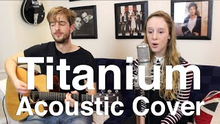 Titanium Cover Acoustic (David Guetta/ Sia) by Andy Guitar & Jessica aka 'That Blonde Girl'