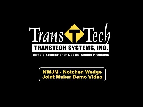 TransTech's Notched Wedge Joint Maker NWJM Simulation