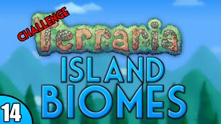 Terraria - Island Biomes Challenge Let's Play - Episode 14 | ChippyGaming (PRE 1.3)