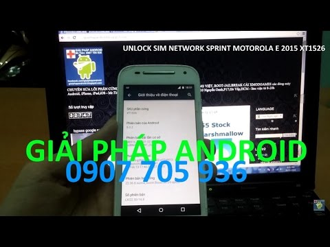 unlock gsm network XT1526 by GIAI PHAP ANDROID