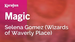 Karaoke Magic - Selena Gomez *