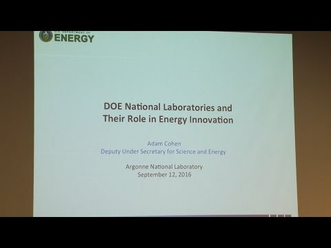 DOE National Labs Role in Energy Innovation - Adam Cohen