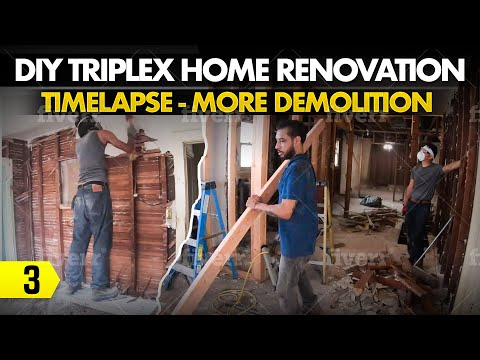 DIY Triplex Home Renovation – 03 – Timelapse – More Demolition