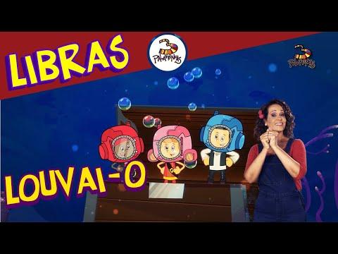 Louvai-O - 3 Palavrinhas - LIBRAS Volume 5