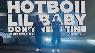 """HOTBOII Feat. Lil Baby """"Don't Need Time (Remix)"""" (Official Video)"""