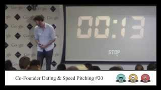 Pitch 35 - Co-Founder Speed Dating & Pitching #9