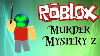 ROBLOX - Murder Mystery 2 Killing Montage 18#! HARDCORE