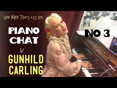 Piano Chat no 3 late night w Gunhild Carling