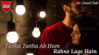 Teri Yaad Bahut Ab Aane Lagi Hai    Very Sad Whatsapp Status Video 💞