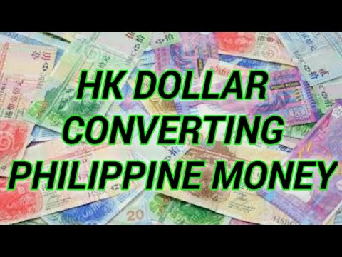 HONG KONG DOLLAR CONVERTING PHILIPPINE MONEY