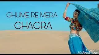 Sar rr gume re gume re tera gagra Songs Rajasthani 2018
