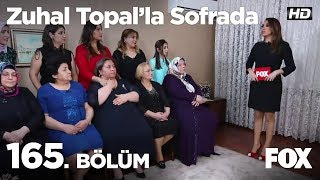 Zuhal Topal'la Sofrada 165. Bölüm
