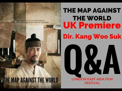 THE MAP AGAINST THE WORLD UK Premiere Dir. Kang Woo Suk Q&A 1st London East Asia Film Festival