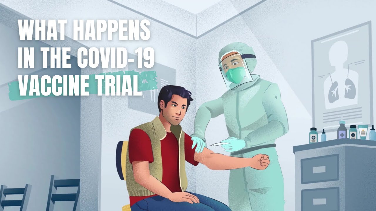 What happens in the Covid-19 vaccine trial