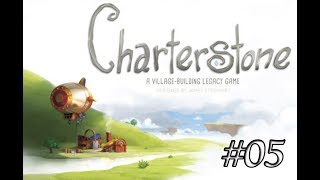 Charterstone – Campaña Completa - #05 Si hasta va a tener una trama
