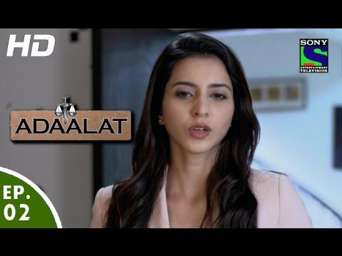 Adaalat - अदालत २ - Episode 2 - 5th June, 2016