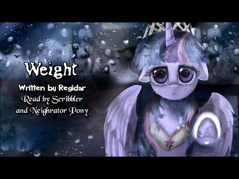 Pony Tales [MLP Fanfic Readings] 'Weight' By Regidar (tragedy; Darkfic)